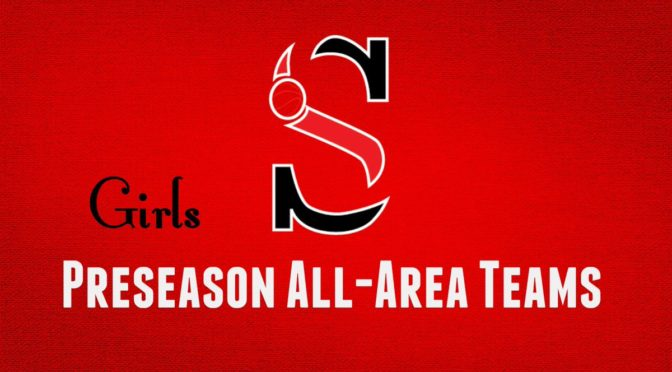 GHSA 2017-18 Girls Preseason All-Area Teams