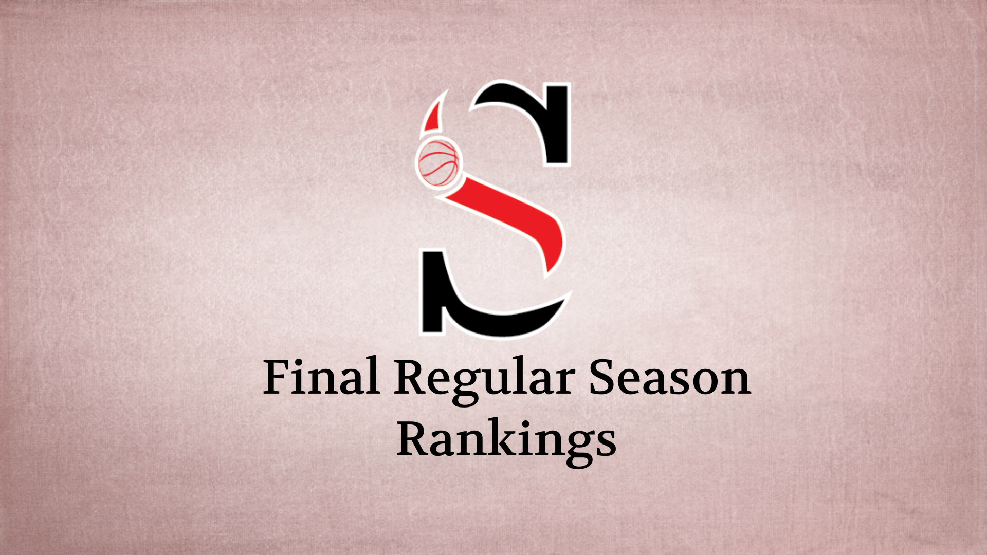 Final Regular Season Boys Rankings - Sandy's Spiel