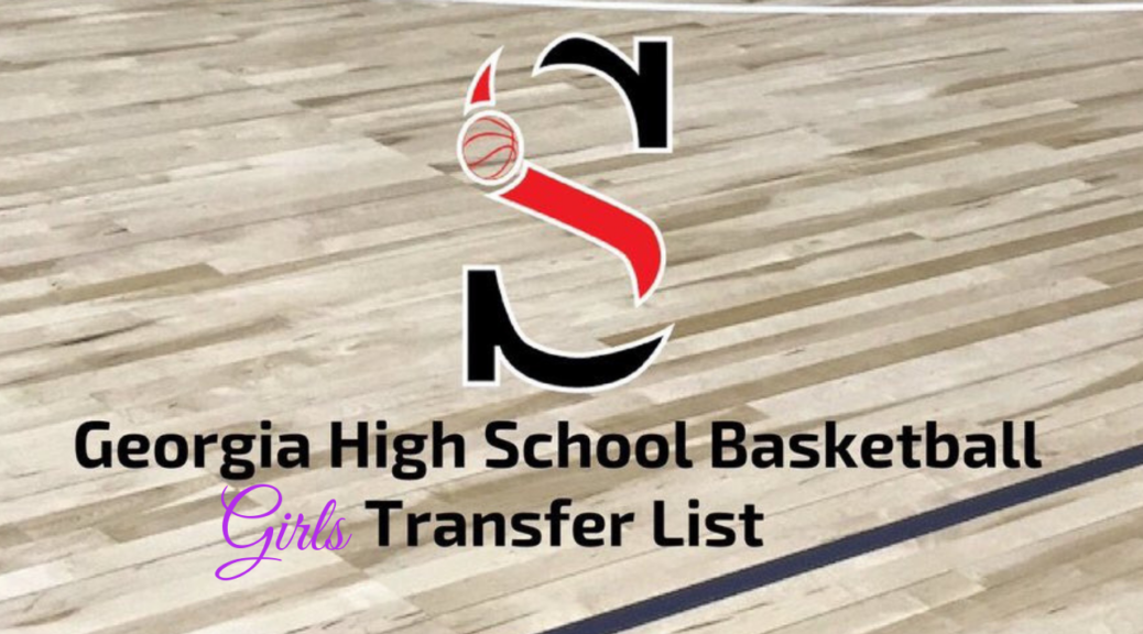GHSA Girls Basketball Transfer List