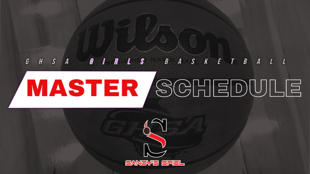 GHSA Girls Basketball Master Region Schedule