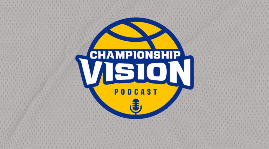 Championship Vision Podcast