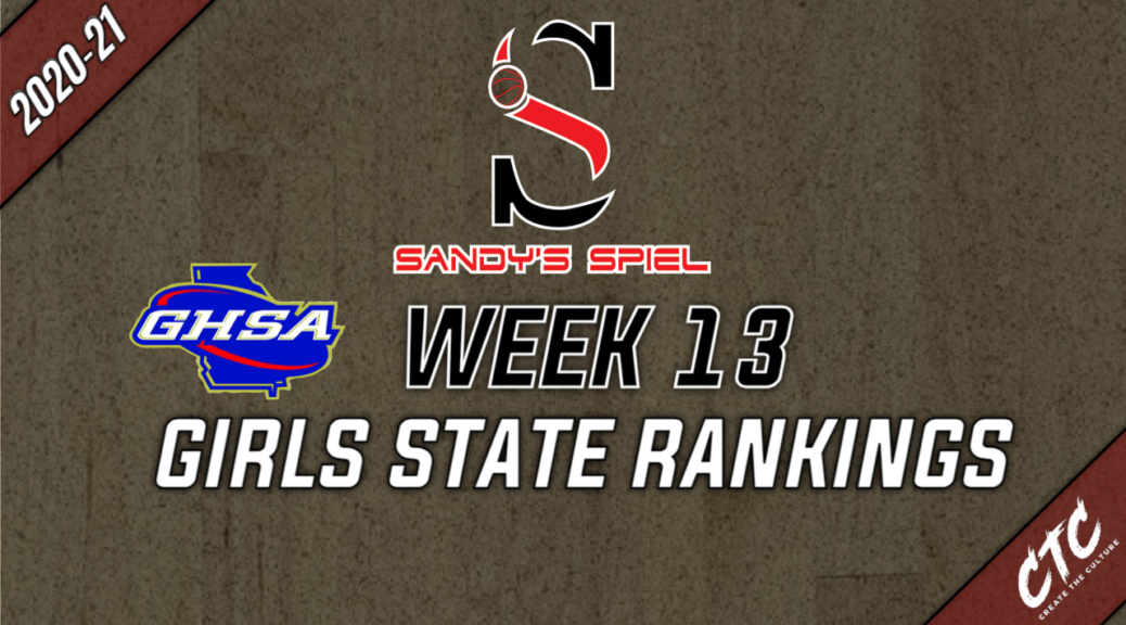 Week 13 GHSA Girls Basketball State Rankings