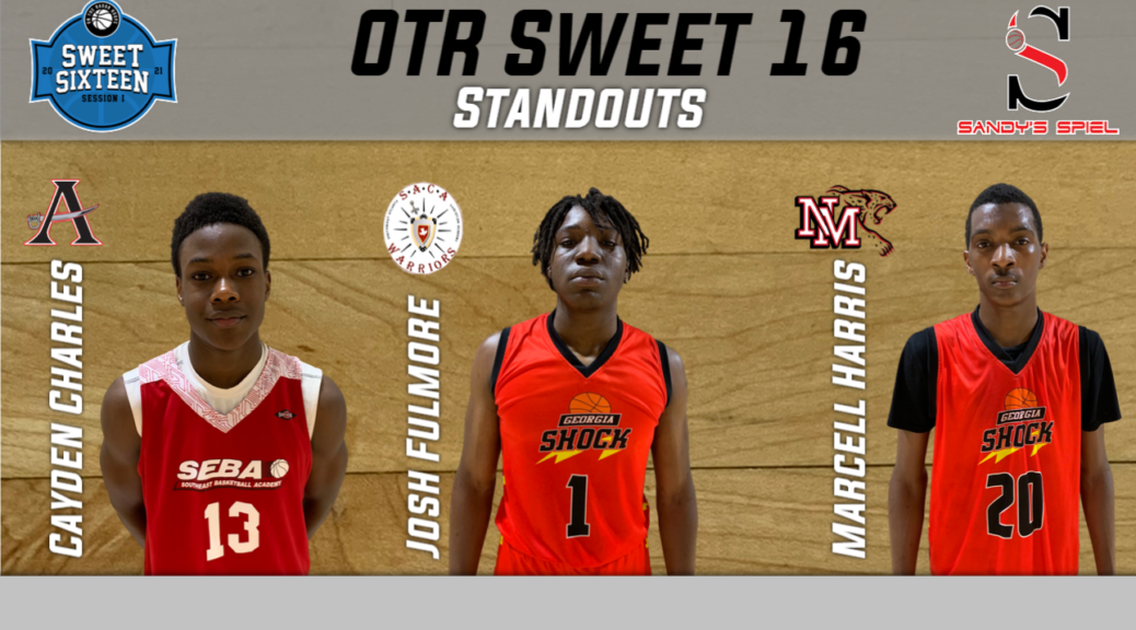 OTR Sweet 16 Session I