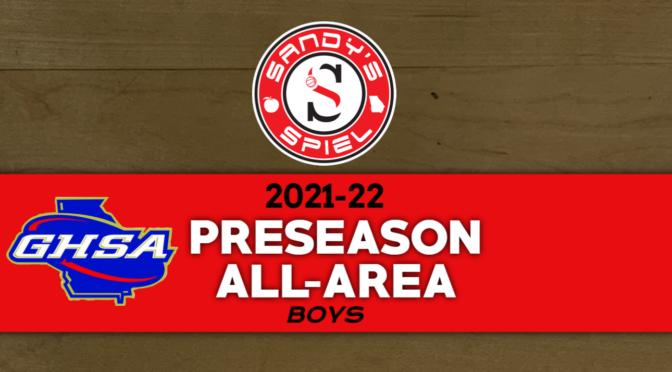 2021-22 GHSA Boys Basketball Preseason All-Area Teams