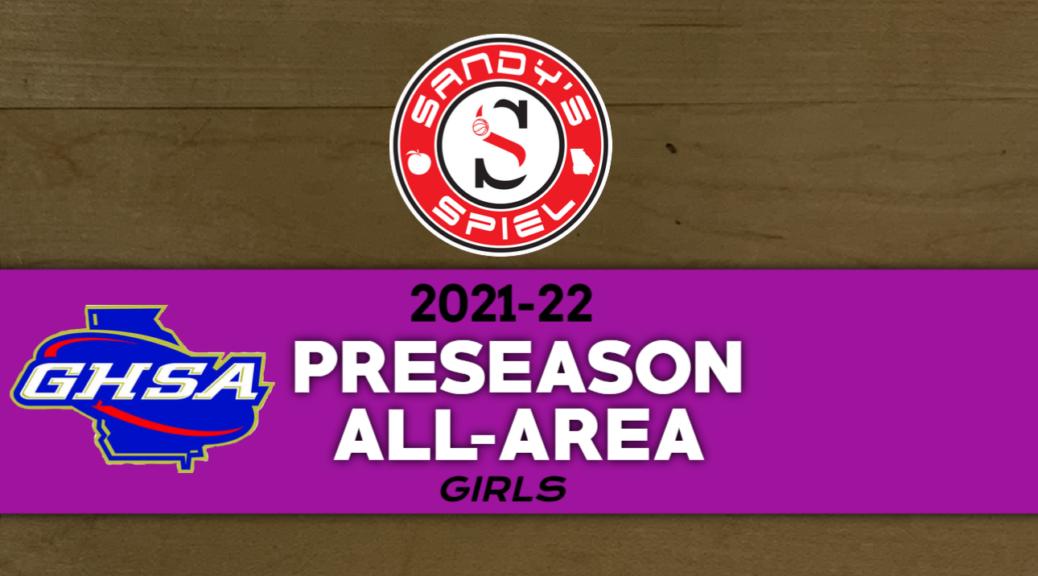2021-22 GHSA Girls Basketball Preseason All-Area Teams