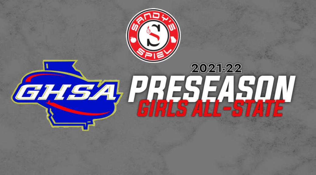 2021-22 GHSA Girls Basketball Preseason All-State Teams